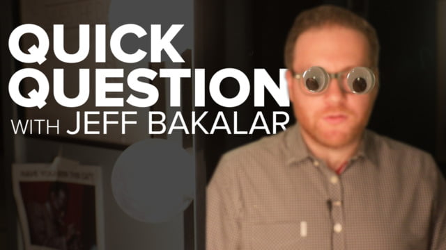 Quick Question with Jeff Bakalar: Ep. 04 – Ask the Love Expert